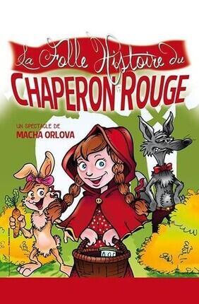 LA FOLLE HISTOIRE DU CHAPERON ROUGE (Essaion Theatre)