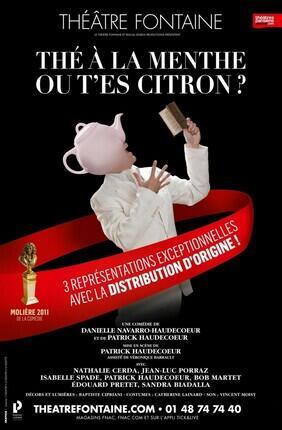 THE A LA MENTHE OU T'ES CITRON ? (Theatre Fontaine)