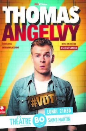 THOMAS ANGELVY DANS #VDT (Theatre BO Saint Martin)