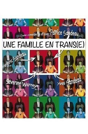 UNE FAMILLE EN TRANS(E)