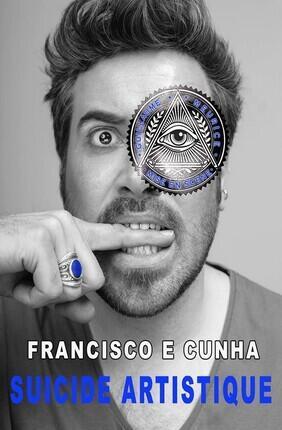 FRANCISCO E CUNHA DANS SUICIDE ARTISTIQUE (La Nouvelle Seine)