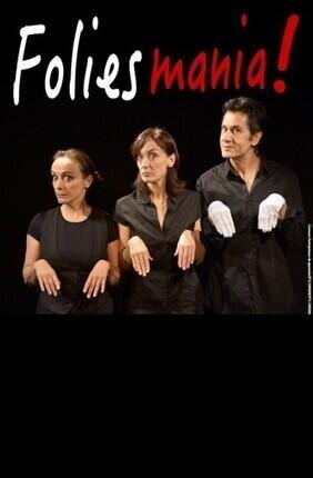 FOLIES MANIA ! (Comédie Nation)
