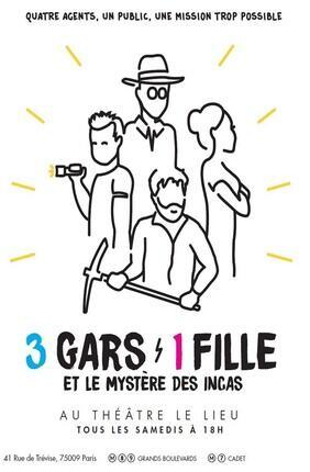 3 GARS 1 FILLE ET LE MYSTERE DES INCAS
