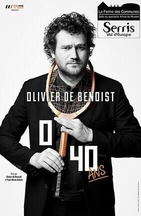 OLIVIER DE BENOIST DANS 0-40 ans (Serris)