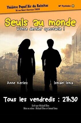 SEULS AU MONDE (Theatre Popul'Air)
