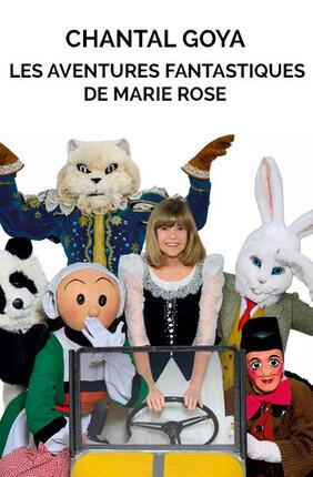 CHANTAL GOYA - LES AVENTURES FANTASTIQUES DE MARIE ROSE (ENGHIEN)