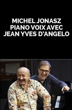 MICHEL JONASZ - PIANO-VOIX AVEC JEAN YVES D'ANGELO (Enghien)