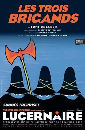 LES TROIS BRIGANDS (Theatre Lucernaire)