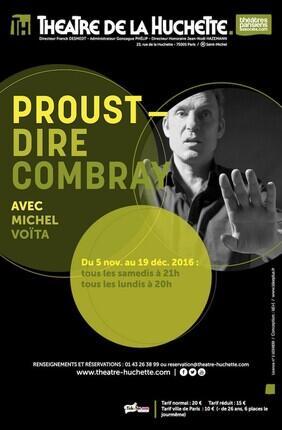 PROUST - DIRE COMBRAY AVEC MICHEL VOITA