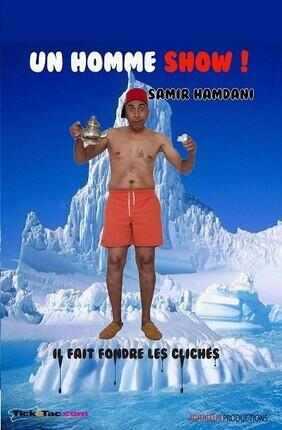 SAMIR HAMDANI DANS UN HOMME SHOW ! (Theatre Pixel)