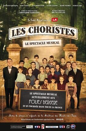 LES CHORISTES - LE SPECTACLE MUSICAL
