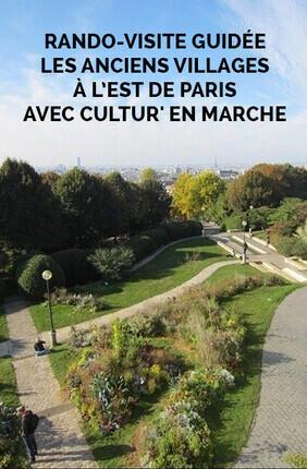 RANDO-VISITE GUIDEE LES ANCIENS VILLAGES A L'EST DE PARIS AVEC CULTUR' EN MARCHE