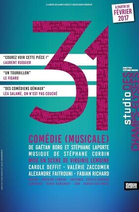 31 - COMEDIE (MUSICALE)