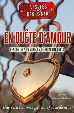 VISITE GUIDEE : EN QUETE D'AMOUR