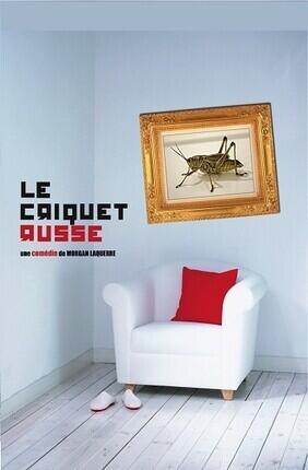 LE CRIQUET RUSSE (Les Vedettes Theatre)