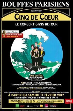CINQ DE COEUR - LE CONCERT SANS RETOUR (Theatre des Bouffes Parisiens)