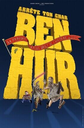 ARRETE TON CHAR BEN HUR