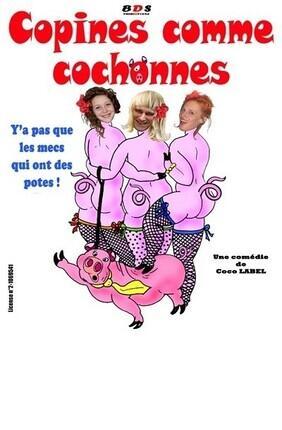 COPINES COMME COCHONNES (Perpignan)