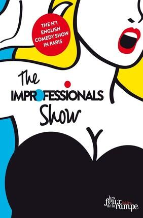 THE IMPROFESSIONALS SHOW (Les Feux de la Rampe)