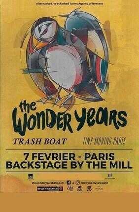 THE WONDER YEARS + TINY MOVING PARTS + TRASH BOAT