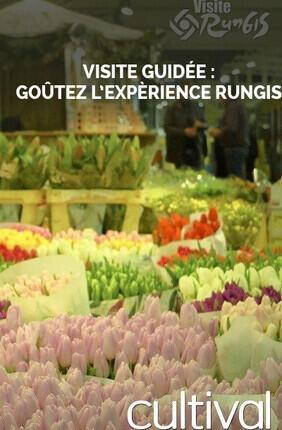 VISITE GUIDEE : GOUTEZ L'EXPERIENCE RUNGIS