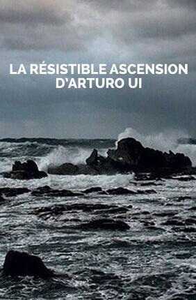 LA RESISTIBLE ASCENSION D ARTURO UI (Comedie Francaise)