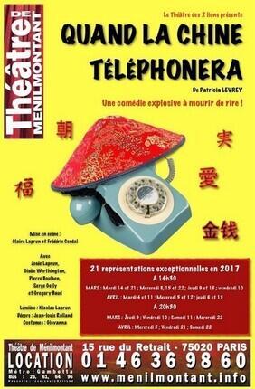 QUAND LA CHINE TELEPHONERA (Theatre Menilmontant)