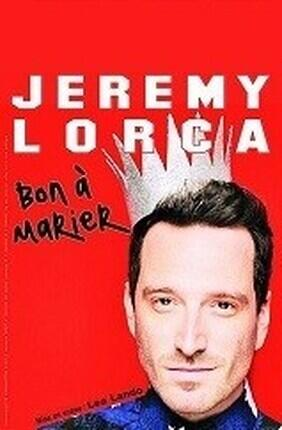 JEREMY LORCA DANS BON A MARIER (Le Spotlight)