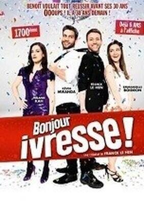 BONJOUR IVRESSE (Le Theatre de Jeanne)