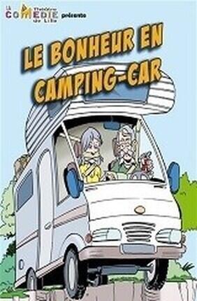 LE BONHEUR EN CAMPING CAR