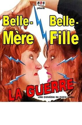 BELLE MERE / BELLE FILLE : LA GUERRE (Perpignan)