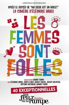 LES FEMMES SONT FOLLES (Les Feux de la Rampe)
