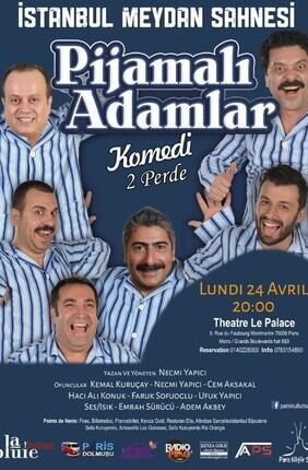 PIJAMALI ADAMLAR - LES HOMMES EN PYJAMA