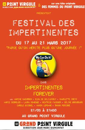 FESTIVAL DES IMPERTINENTES - IMPERTINENTES FOREVER