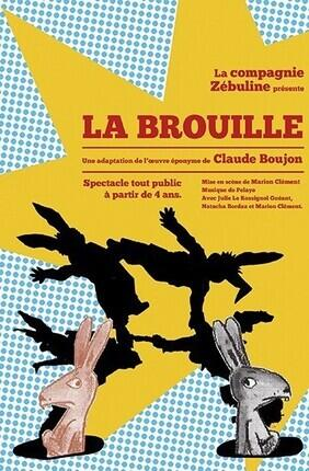 LA BROUILLE DE CLAUDE BOUJON (Théâtre Essaïon)