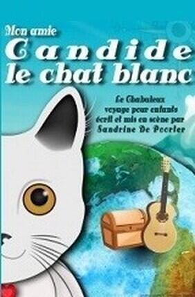 MON AMIE CANDIDE, LE CHAT BLANC