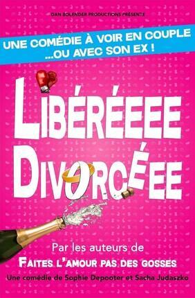 LIBERE(E) DIVORCE(E) (Le Republique)