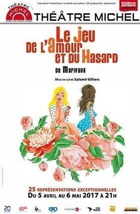 LE JEU DE L'AMOUR ET DU HASARD (Théâtre Michel)