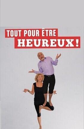 TOUT POUR ETRE HEUREUX (Perpignan)