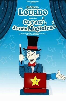 LOURDO, CA Y'EST, JE SUIS MAGICIEN ! (Aix en Provence)