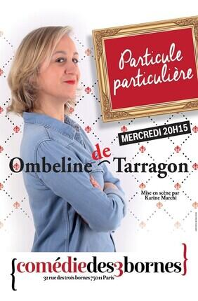 OMBELINE DE TARRAGON DANS PARTICULE PARTICULIERE