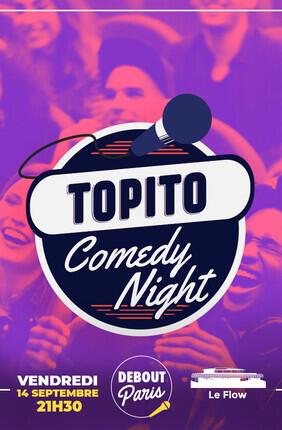 TOPITO COMEDY NIGHT AVEC BLANCHE GARDIN ET VERINO