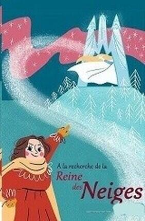 A LA RECHERCHE DE LA REINE DES NEIGES (Saint Etienne)