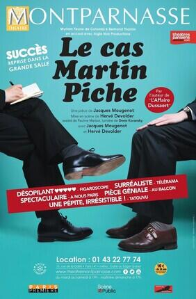 LE CAS MARTIN PICHE (Theatre Montparnasse)