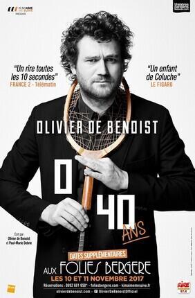 OLIVIER DE BENOIST DANS 0/40 ANS (Folies Bergere)
