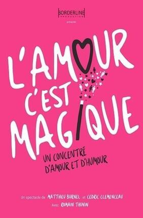 L'AMOUR C'EST MAGIQUE (Theatre 3T)