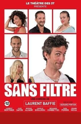 SANS FILTRE DE LAURENT BAFFIE (Theatre 3T)