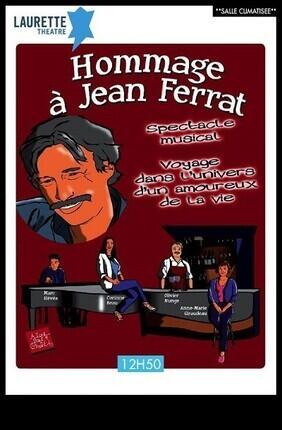 HOMMAGE A JEAN FERRAT (Laurette Avignon)