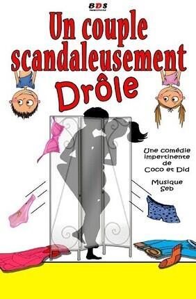 UN COUPLE SCANDALEUSEMENT DROLE (Comedie Paka)