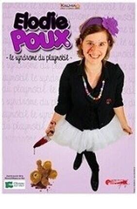 ELODIE POUX DANS LE SYNDROME DU PLAYMOBIL (Theatre La Pergola)